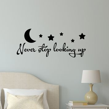 Vinyl Wall Decal Stickers Motivation Quote Words Never Stop Looking Up Inspiring Letters 2145ig (22.5 in x 9 in)