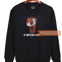 If Anyone Can Tiger Nike Tiger Sweatshirt Unisex Adult Size S to 3XL