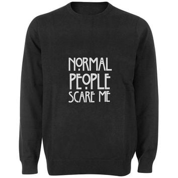 normal people scare me sweater Black and White Sweatshirt Crewneck Men or Women for Unisex Size with variant colour