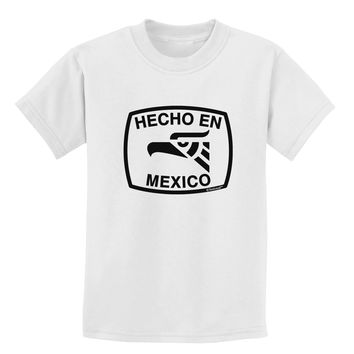 Hecho en Mexico Eagle Symbol with Text Childrens T-Shirt by TooLoud