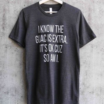 distracted - I know guac is extra unisex graphic tee - dark grey