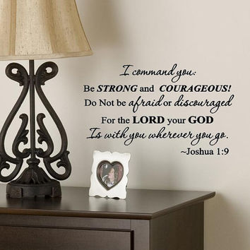 I command You Vinyl Lettering Quote Wall Decal Scripture Joshua 1 9