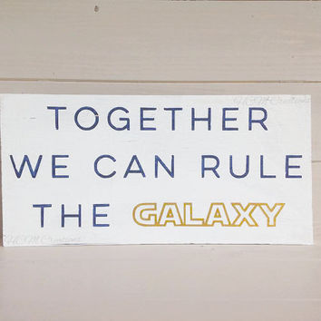 Painted wood sign - Star Wars Decor - Rule the Galaxy sign - Star Wars - Nerdy Decor