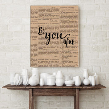 "Dictionary Art Print ""BeYoutiful"" Typographic print Home decor Wall art Inspirational poster Beautiful poster Gift idea Motivational quote"
