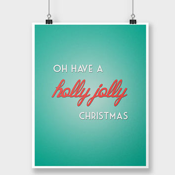 Print Christmas Holly Jolly - Holiday Print - Xmas Decor - Christmas Wall Decor Art - Christmas Decoration - Retro Christmas