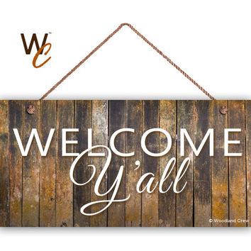 "WELCOME Y'all Sign, Old Barn Wood Design, Rustic Decor, Weatherproof, 5"" x 10"" Sign, Housewarming Gift, Made To Order"