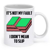 Geology Mug - It's Not My Fault geomug3