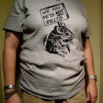 Animal Rights T-shirt  -  Chinchillas Are Pets Not Pelts