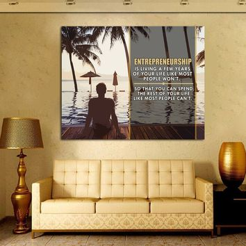 Entrepreneurship Is Living Your Life For A Few Years Like Most People Won't Framed Canvas Wall Art