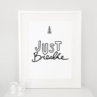 Just breath quote poster print, Typography Posters, Home wall decor, Motto, Handwritten, Digital, Giclee, doodle, tree