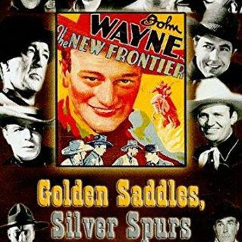 Rex Allen & Wally Albright - Golden Saddles, Silver Spurs: The Story of Movie Westerns