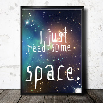 Printable space art, instant download, galaxy print, kid room art, outer space decor, galaxy printable, funny quote print, typography poster