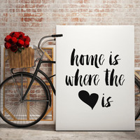 "Printable Art ""Home is Where heart is"" Printable Printable home is wherever im with you house warming gift quote wall INSTANT DOWNLOAD"