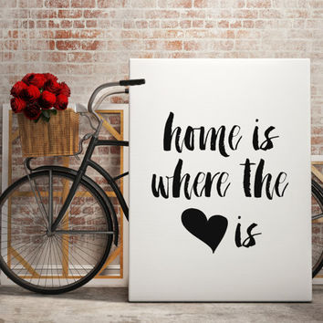 """Printable Art """"Home is Where heart is"""" Printable Printable home is wherever im with you house warming gift quote wall INSTANT DOWNLOAD"""