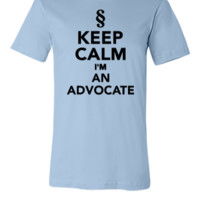 Keep calm I'm a Advocate - Unisex T-shirt