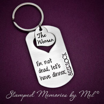 Let's Have Dinner - Hand Stamped Stainless Steel Key Chain - Sherlock Holmes Irene Adler - BBC - The Woman - Sherlocked - Fangirl Keychain