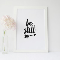 """PRINTABLE Art"""" Be Still """" Be Still And Know"""" Motivational Quote,Inspirational Art,Best Words,Watercolor,Arrow Art,Home Decor, Wall Decor"""