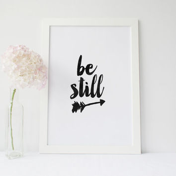 "PRINTABLE Art"" Be Still "" Be Still And Know"" Motivational Quote,Inspirational Art,Best Words,Watercolor,Arrow Art,Home Decor, Wall Decor"