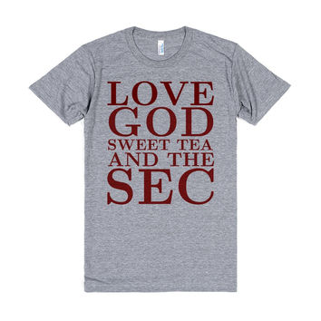 LOVE GOD SWEET TEA AND THE SEC