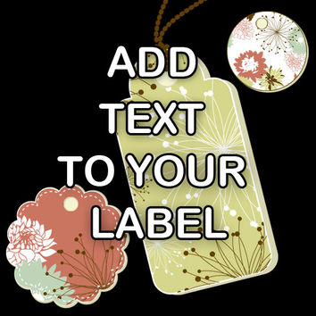 ADD TEXT to Your SELECTED Label - Custom Labeling - Label Addition - Custom Text Graphics