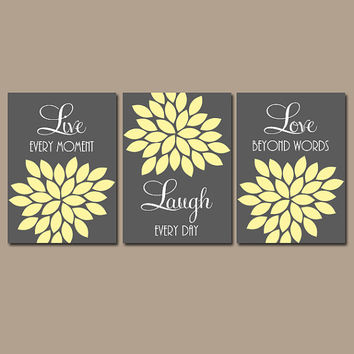 Live Laugh Love Wall Art Quote Artwork Charcoal Gray Yellow Custom Colors Flower Petals Set of 3 Prints  Bedroom Bathroom Three