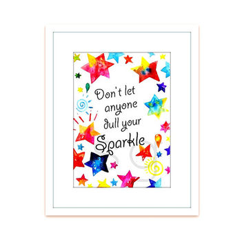watercolor stars, bohemian art Sign, printable quote, celestial decors, nursery kids room, baby girl, Don't let anyone dull your sparkle