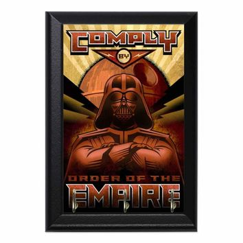 Comply By The Order Of The Empire Geeky Wall Plaque Key Holder Hanger