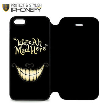 Alice In Wonderland We're All Mad Here iPhone 5 Flip Case|iPhonefy