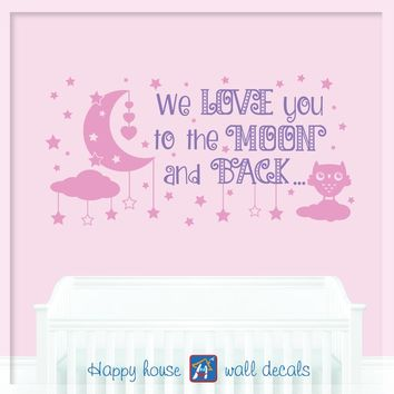 Moon And Stars Wall Decal, Nursery wall Decal, We Love you to the Moon and back Wall Decal, Nursery Quote Wall Art