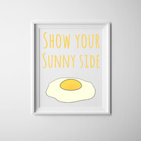 Kitchen art, show your sunny side, yellow and white art print, fried egg art, fun art for the home, housewarming gift, breakfast print