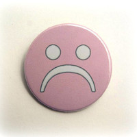 Sad face - button badge or magnet 1.5 Inch