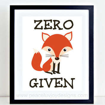 "Funny Printable, ""Zero Fox Given"", 8x10, Instant Download, Quote Printable, Printable Art, Fox Wall Decor, Apartment Decor, Gift For Her"