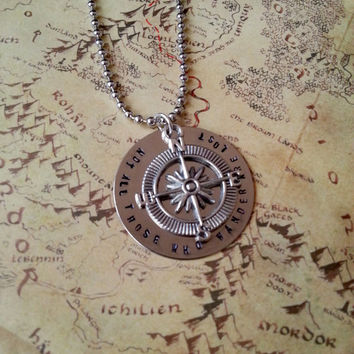 Not All Those Who Wander Are Lost - Handstamped Necklace - Compass - JRR Tolkien - Lord Of The Rings
