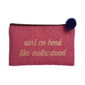 Ain't No Hood Like Motherhood Canvas Cosmetic Bag