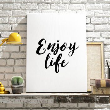 "PRINTABLE Art ""Enjoy Life"" Motivational & Inspirational Art Today I choose Joy Typography Print Home Decor Wall Decor Apartment Decor Print"