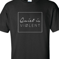 Quiet Is Violent Twenty One Pilots T-shirt