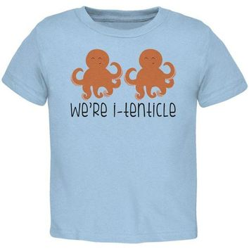 LMFCY8 Octopus We're Identical Itenticle Twins Funny Pun Toddler T Shirt