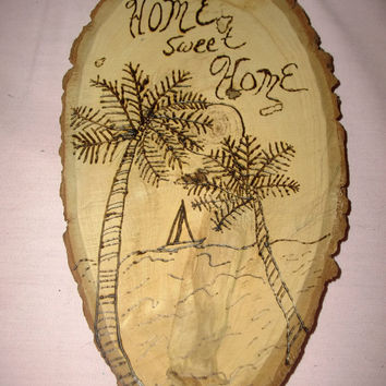 Rustic Wood Burned Home Sweet Home Sign Wall Hanging with Palm Trees Ocean and Sailboat