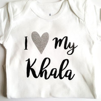 I love my khala shirt, baby bodysuit, hearts, glitter, baby boy girl, baby clothes, baby shower gifts, gifts for baby, Aunt personalized zia