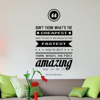 """Richard Branson Inspirational Wall Decal Quote """"Think whats the most amazing way to do it"""" 29 x 16 inches"""