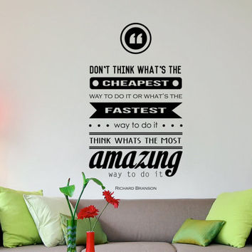 "Richard Branson Inspirational Wall Decal Quote ""Think whats the most amazing way to do it"" 29 x 16 inches"