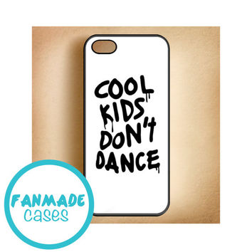 Cool Kids Don't Dance iPhone 4/4s 5/5s/5c & iPod 4/5 Rubber Case