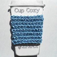 Crochet Coffee Cup Cozy, Travel Mug Sleeve, Cup Coozie, Can Koozie, Light Blue, Eco Friendly, Reusable, Great Gift, Stocking Stuffer