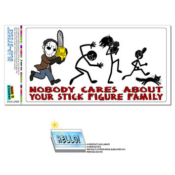 Nobody Cares About Your Stick Figure Family - Chainsaw Funny SLAP-STICKZ TM Premium Sticker