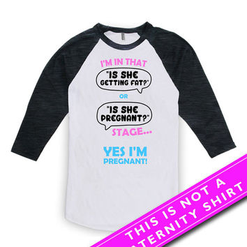 Funny Pregnancy Shirt Pregnancy Reveal Baby Announcement Yes I'm Pregnant Mom Gifts For Expecting Mom American Apparel Unisex Raglan MAT-628