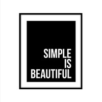 SIMPLE IS BEAUTIFUL ART PRINT