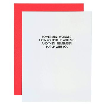 Put Up With Me Letterpress Greeting Card