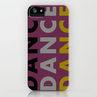 Dance Until You're Dead or Deceased iPhone & iPod Case by Zany Du Designs