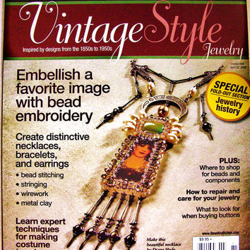 RARE Bead & Button Magazine Special Issue Spring 2008 Vintage Style  - Jewelry Making and Wirework Patterns Instructions Supplies
