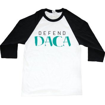 Defend DACA -- Unisex Long-Sleeve